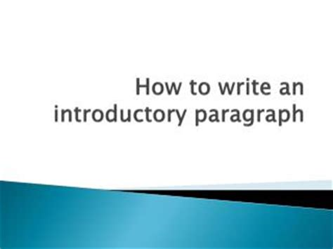 The Introductory Paragraph - Writing Program